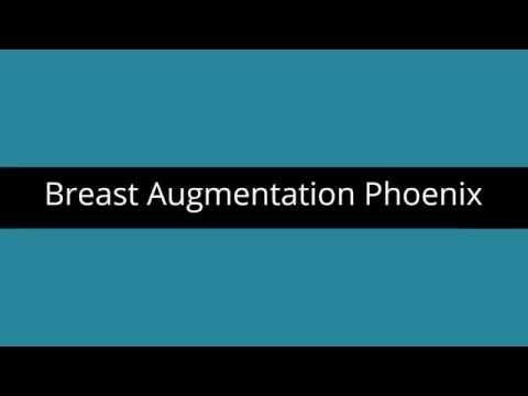 Breast Augmentation Phoenix AZ | Phoenix Arizona Breast Augmentation
